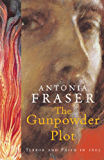 The Gunpowder Plot: Terror And Faith In 1605 (English Edition)