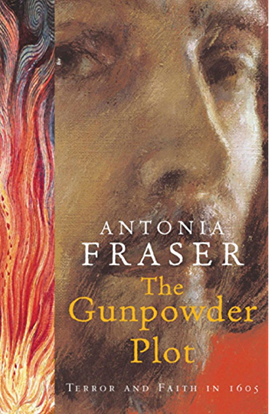 The Gunpowder Plot: Terror And Faith In 1605 (English Edition) eBook: Fraser, Antonia: Amazon.es: Tienda Kindle