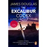 The Excalibur Codex: An explosive historical thriller that will have you on the edge of your seat