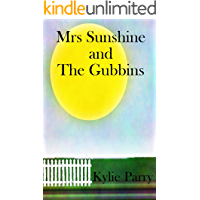 Mrs Sunshine and The Gubbins