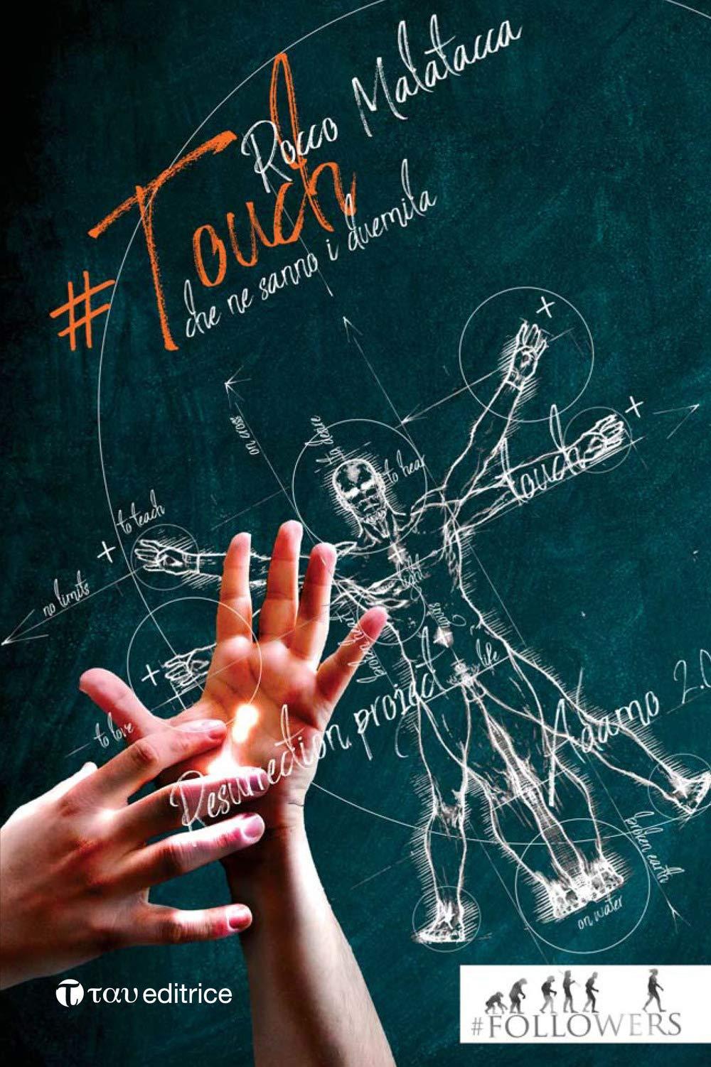 #Touch. E se ti toccasse la Risurrezione? Copertina flessibile – 21 set 2018 Rocco Malatacca Tau 8862446934 Cattolicesimo romano