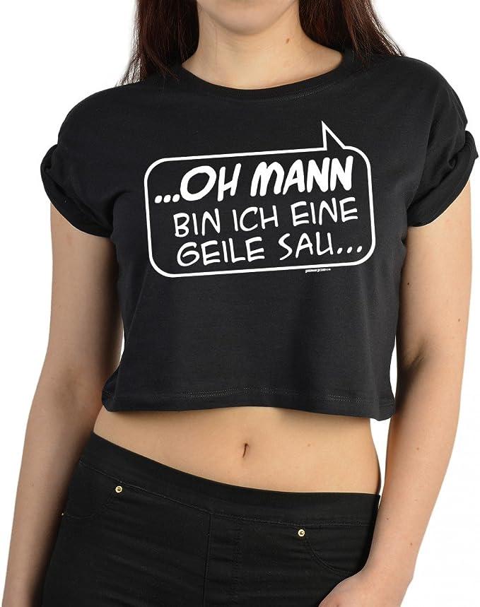 Sexy Spruch Crop Top für Frauen - Oh Mann Bin ich eine