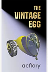 The Vintage Egg (Postcards From Tomorrow Book 1) Kindle Edition