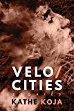 Velocities: Stories