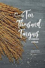 Ten Thousand Tongues: the companion cookbook Kindle Edition