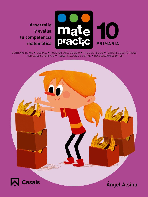 MATEPRACTIC (10) CUADERNO PRIMARIA (2015/CASALS) (Spanish) Stationery – 2015