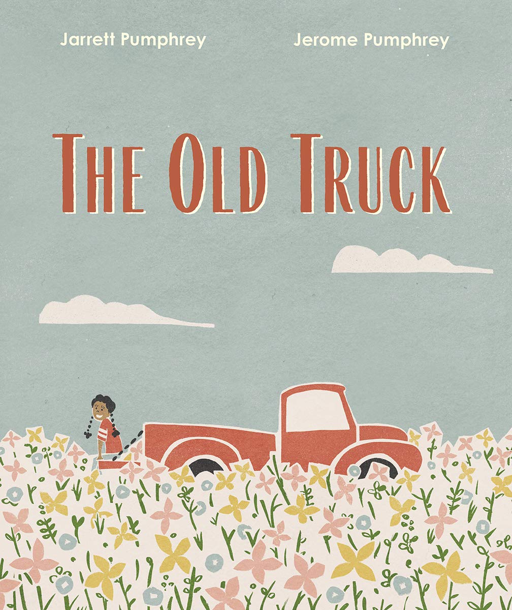 The Old Truck: Pumphrey, Jerome, Pumphrey, Jarrett: 9781324005193: Amazon.com:  Books
