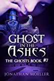 Ghost in the Ashes (The Ghosts Book 7)