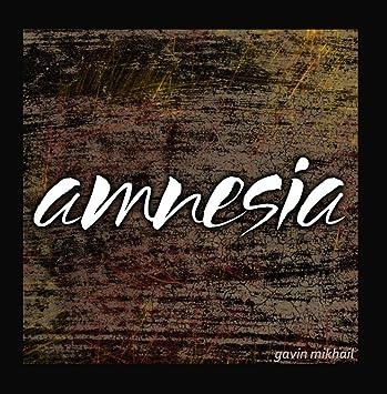 2ba08b46d986 Gavin Mikhail - Amnesia (5 Seconds Of Summer 5sos Covers) - Amazon.com Music