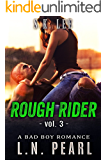 Rough Rider 3: Bad Boy MC Romance (Fast Life)