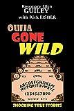 Ouija Gone Wild: Shocking True Stories