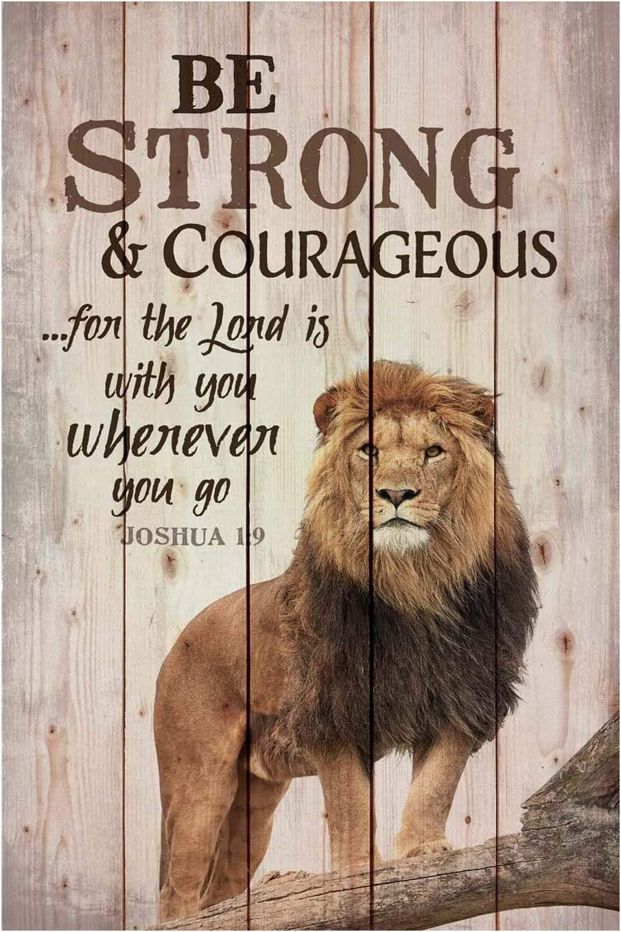 PXIYOU Funny Lion Signs Be Strong and Courageous Do Not Be Afraid for The Lord Your God Will Be with You Wherever You Go Joshua 1:9 Vintage Metal Bar Sign Coffee Cafe Home Wall Decor 8X12Inch