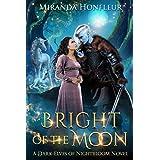 Bright of the Moon (Dark-Elves of Nightbloom)