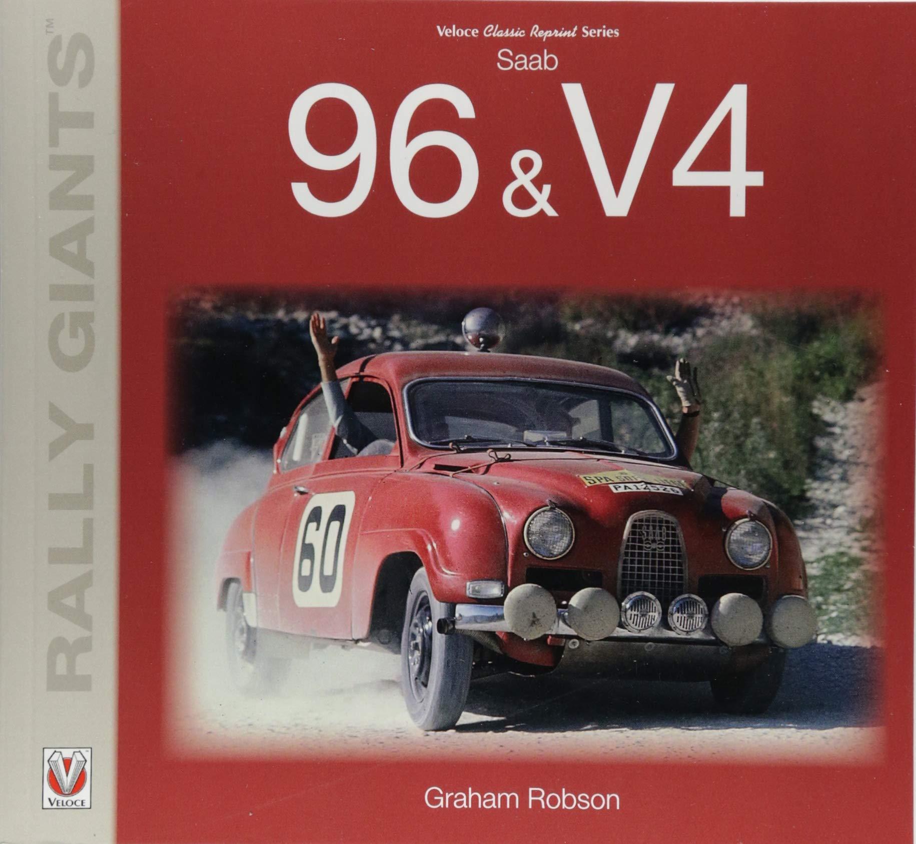 SAAB 96 & V4 (Rally Giants): Amazon.es: Graham Robson: Libros en idiomas extranjeros