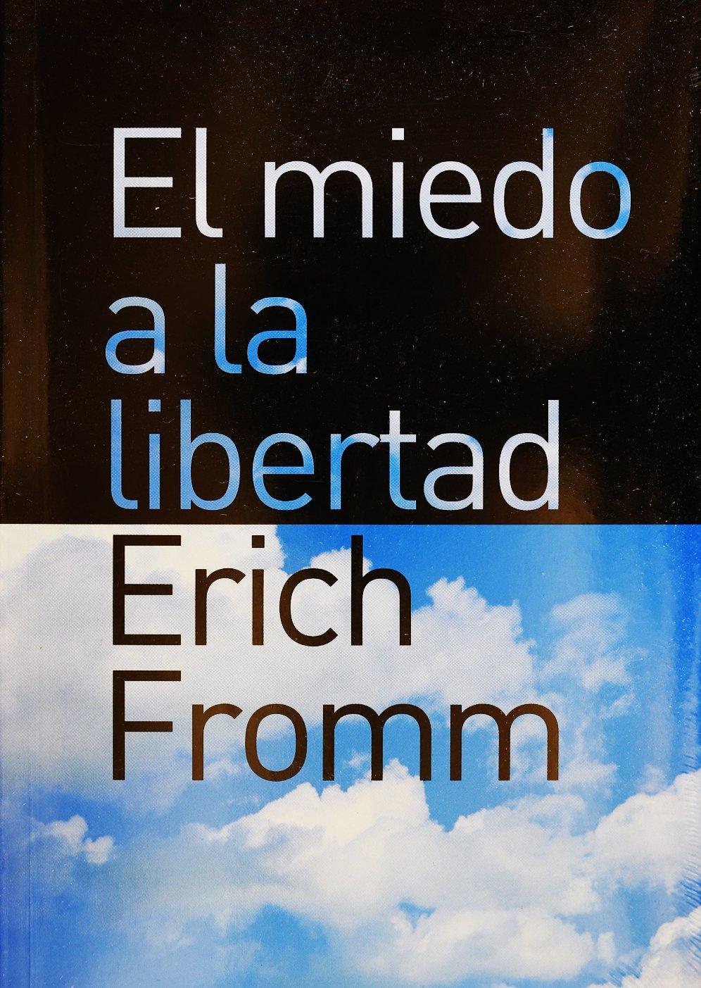El miedo a la libertad (Spanish Edition): Erich Fromm: 9789688536377: Amazon.com: Books