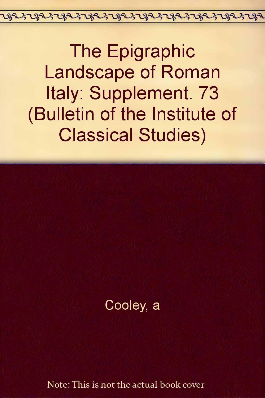 The Epigraphic Landscape of Roman Italy pdf
