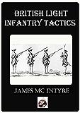 The Development of British Light Infantry