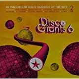 Disco Giants 6: 20 Full Length Disco Classics Of The 80's