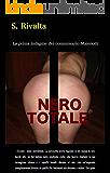 Nero Totale: La prima indagine del commissario Malenotti (Italian Edition)