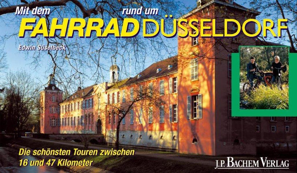 Mit dem Fahrrad rund um Düsseldorf: Die schönsten Radtouren zwischen 16 und 47 Kilometern