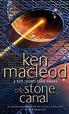 The Stone Canal : A Fall Revolution Novel