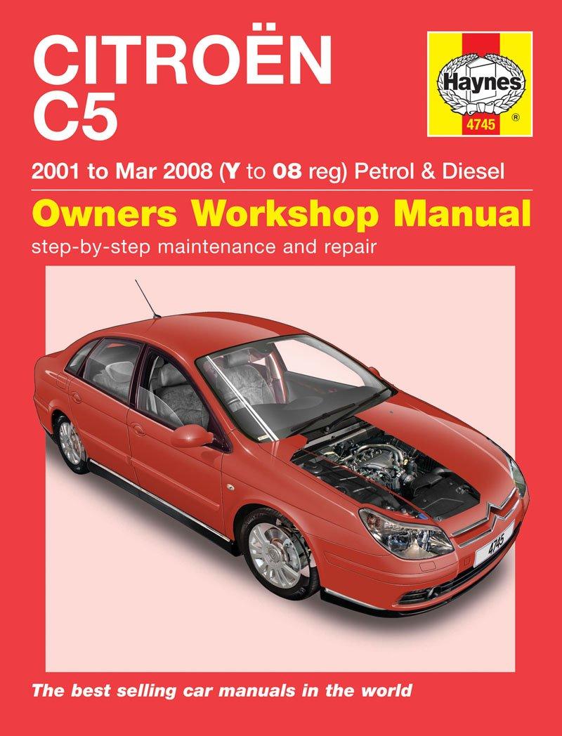 Citroen C5 Haynes Repair Manual Haynes Manual Service Manual Workshop Manual  2001-2008: Amazon.co.uk: Car & Motorbike