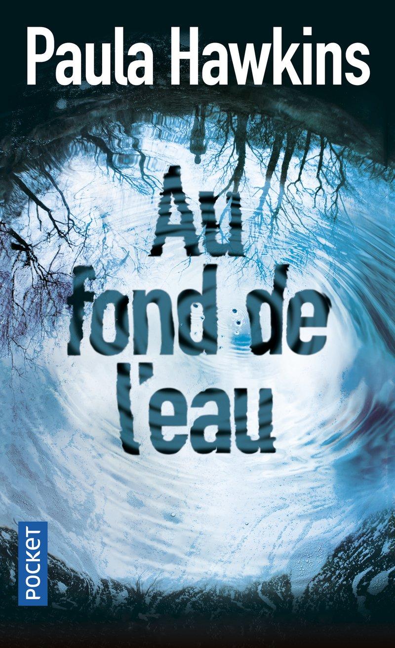 Au fond de l'eau: Amazon.fr: HAWKINS, Paula, DANIELLOT, Corinne,  SZCZECINER, Pierre: Livres