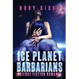 Ice Planet Barbarians: The Complete Series: A SciFi Alien Serial Romance