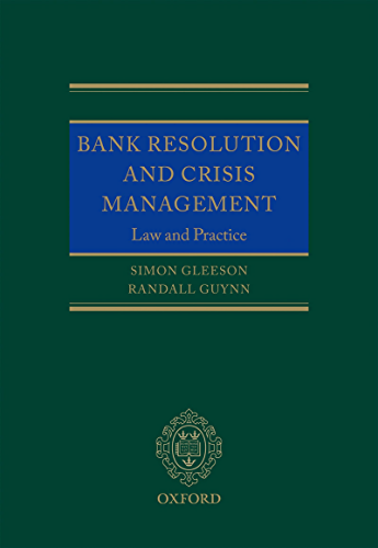 Bank Resolution and Crisis Management: Law and Practice (English Edition)