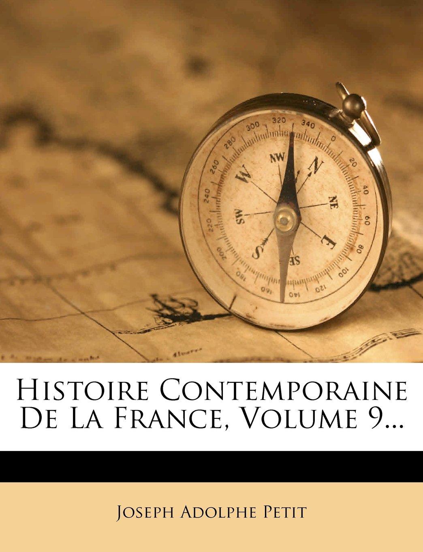 Histoire Contemporaine de La France, Volume 9... (French Edition) pdf