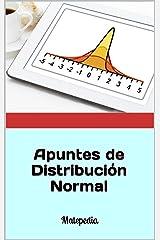 Apuntes de Distribución Normal: Matepedia (Spanish Edition) Kindle Edition