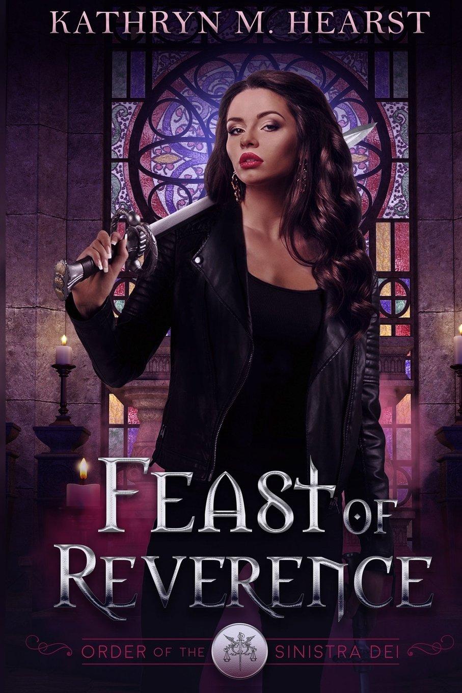 Feast of Reverence (Sinistra Dei Series) (Volume 1) ebook
