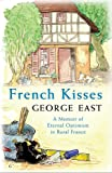 French Kisses (The Hungry Student)