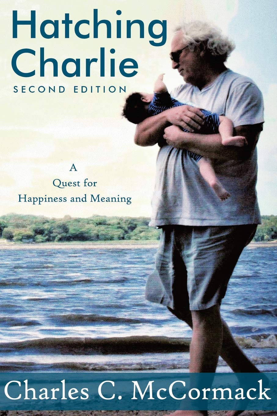 Read Online Hatching Charlie: A Quest for Happiness and Meaning ebook