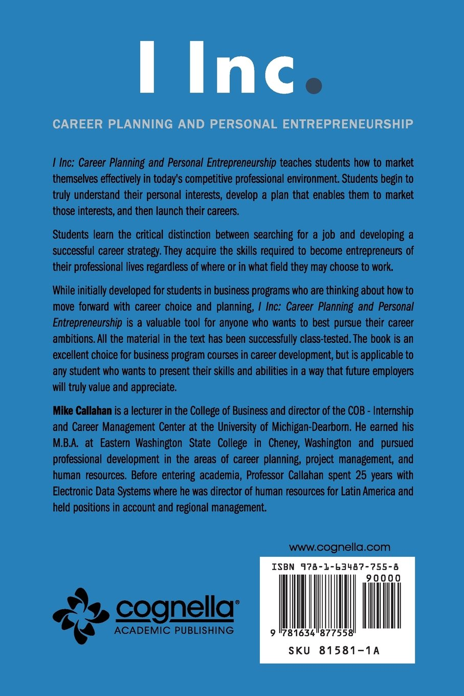 i inc career planning and personal entrepreneurship mike i inc career planning and personal entrepreneurship mike callahan 9781634877558 amazon com books