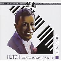 Hutch Sings Gershwin & Porter