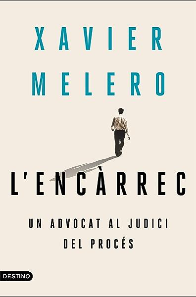 El encargo: Un abogado en el juicio del procés Ariel: Amazon.es ...