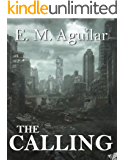 The Calling (The Calling Chronicles Book 1)