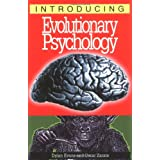 Introducing Evolutionary Psychology (Introducing (Icon Books))