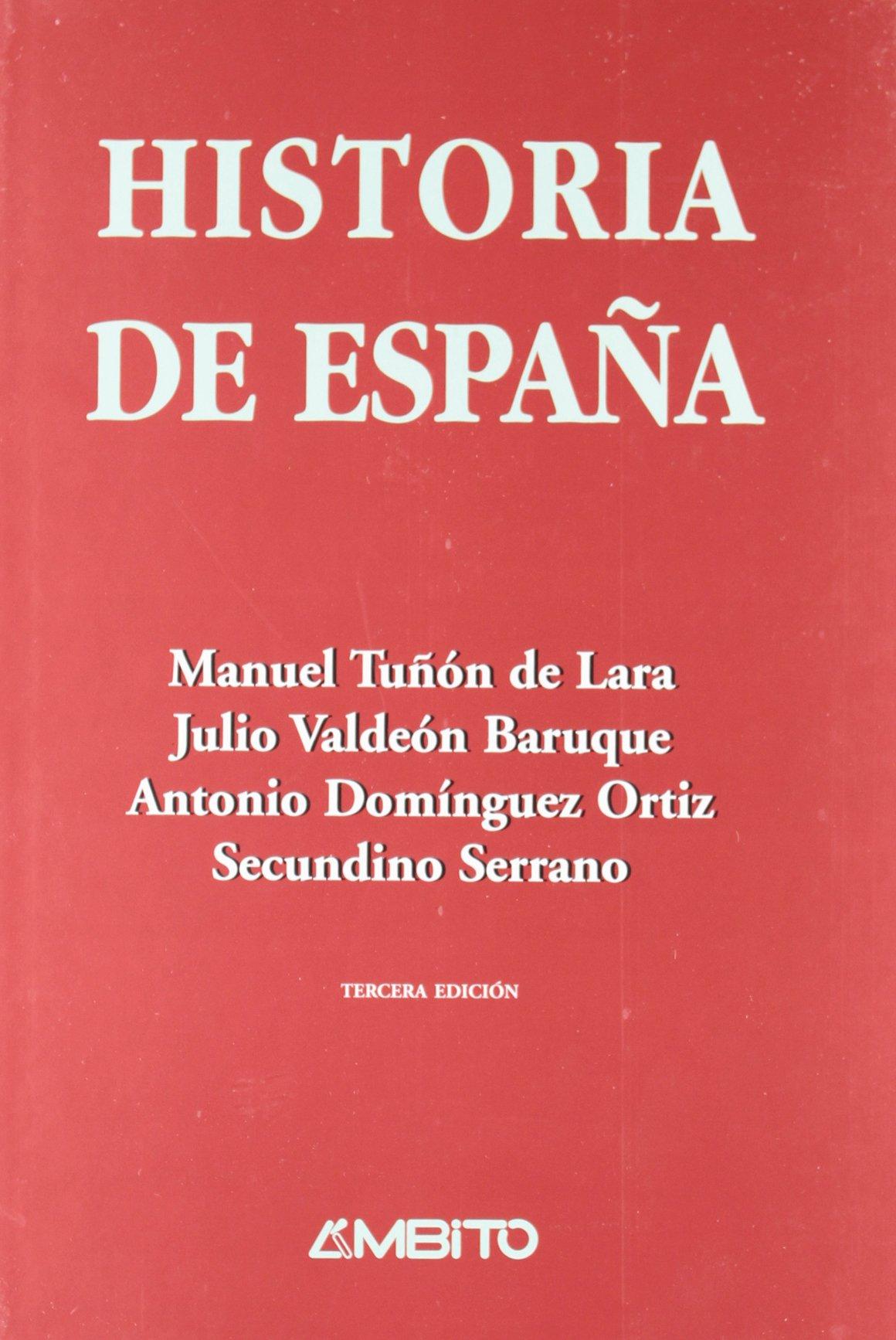 Historia De España: Amazon.es: Tuñon De Lara, Manuel, Valdeon Baruque, Julio: Libros