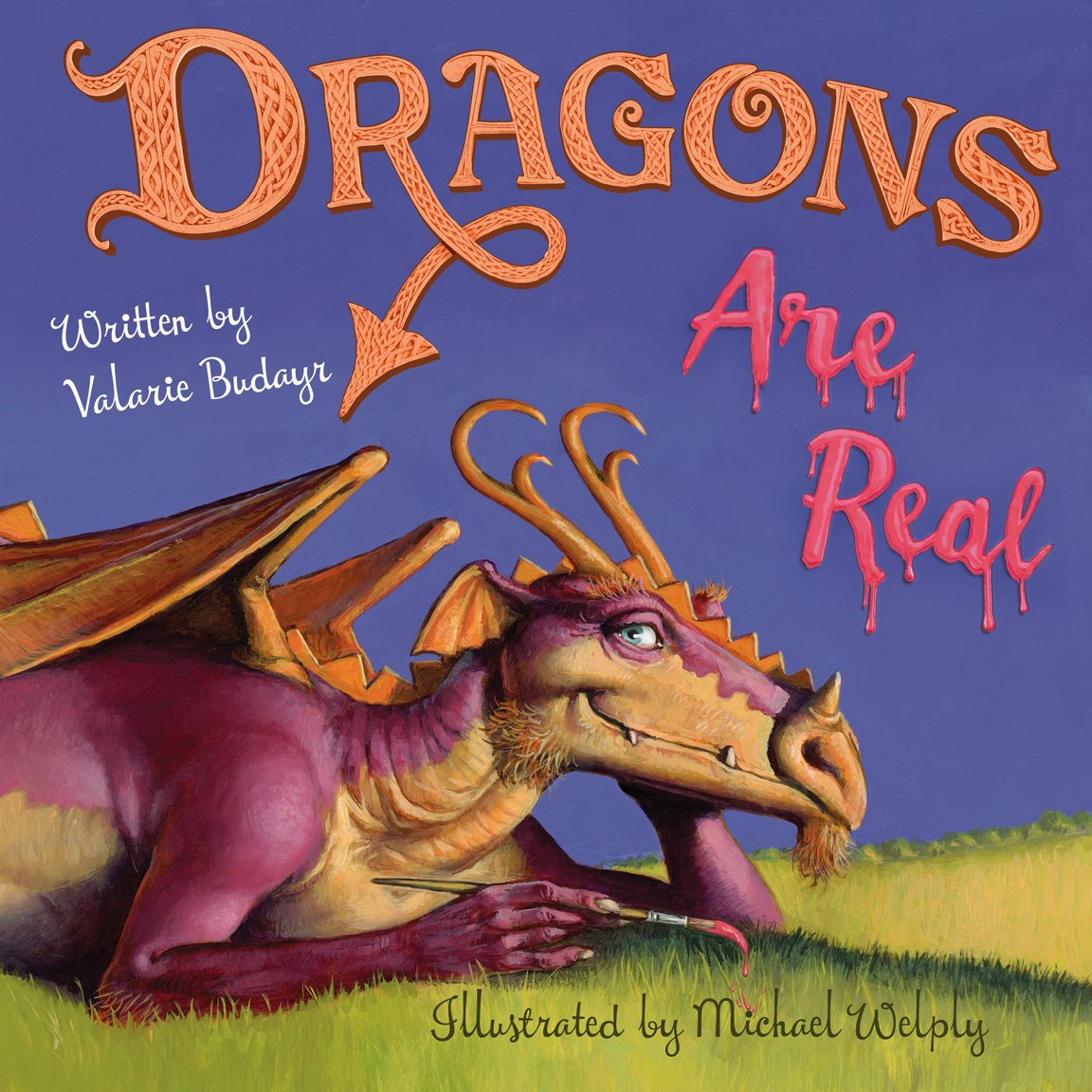 Read Online Dragons Are Real ebook