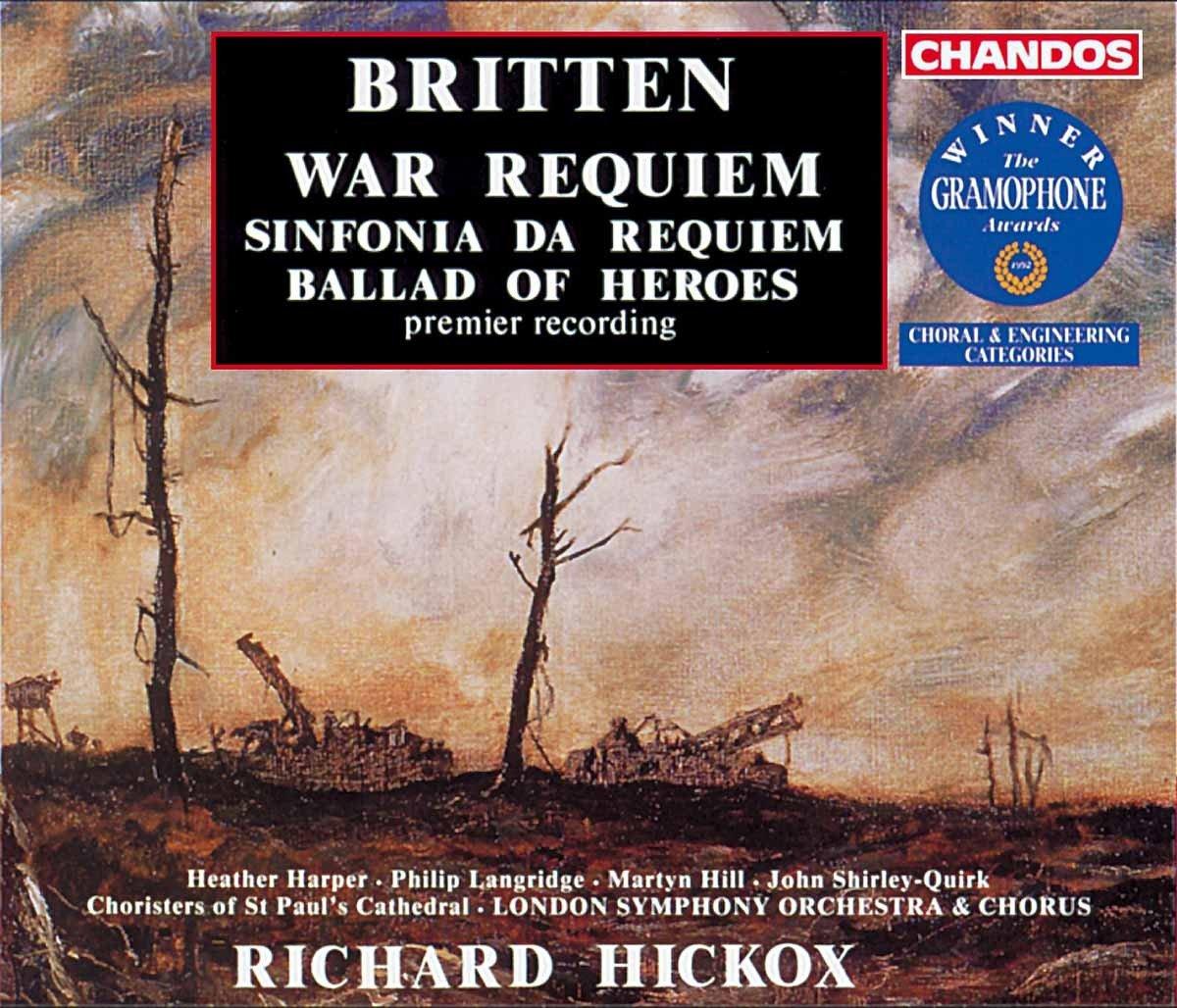 Britten: War Requiem; Sinfonia da Requiem; Ballad of Heroes by Chandos