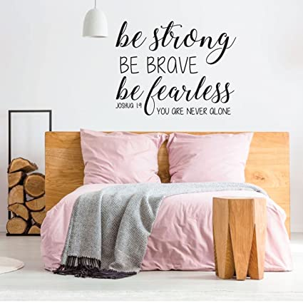 Bible Verse Wall Decal - Joshua 19 - Be Strong Be Brave Be Fearless  sc 1 st  Amazon.com & Amazon.com: Bible Verse Wall Decal - Joshua 1:9 - Be Strong Be Brave ...