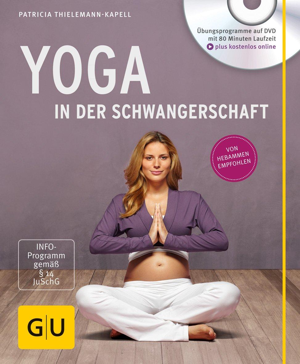 Read Online Yoga in der Schwangerschaft (+ DVD) pdf