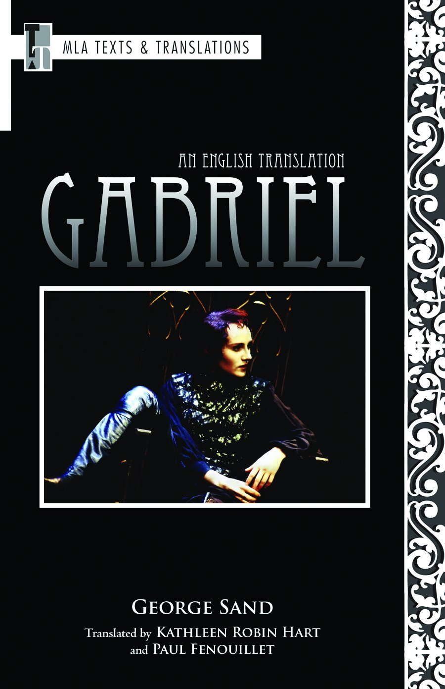 Gabriel: An English Translation (Texts and Translations) by Brand: The Modern Language Association of America