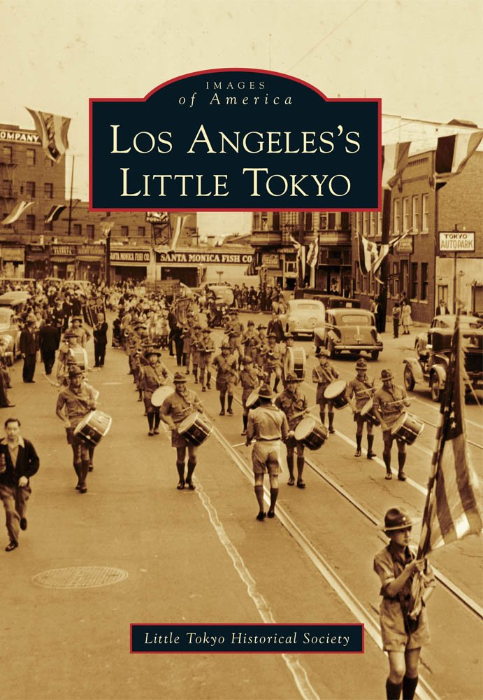Los Angeles's Little Tokyo (Images of America)