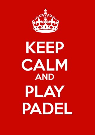 SIGNS 2 ALL Keep Calm and Play Padel señal metálica, Aluminio,, 20 x 15 x 1 cm: Amazon.es: Hogar