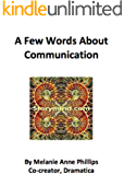 A Few Words About Communication