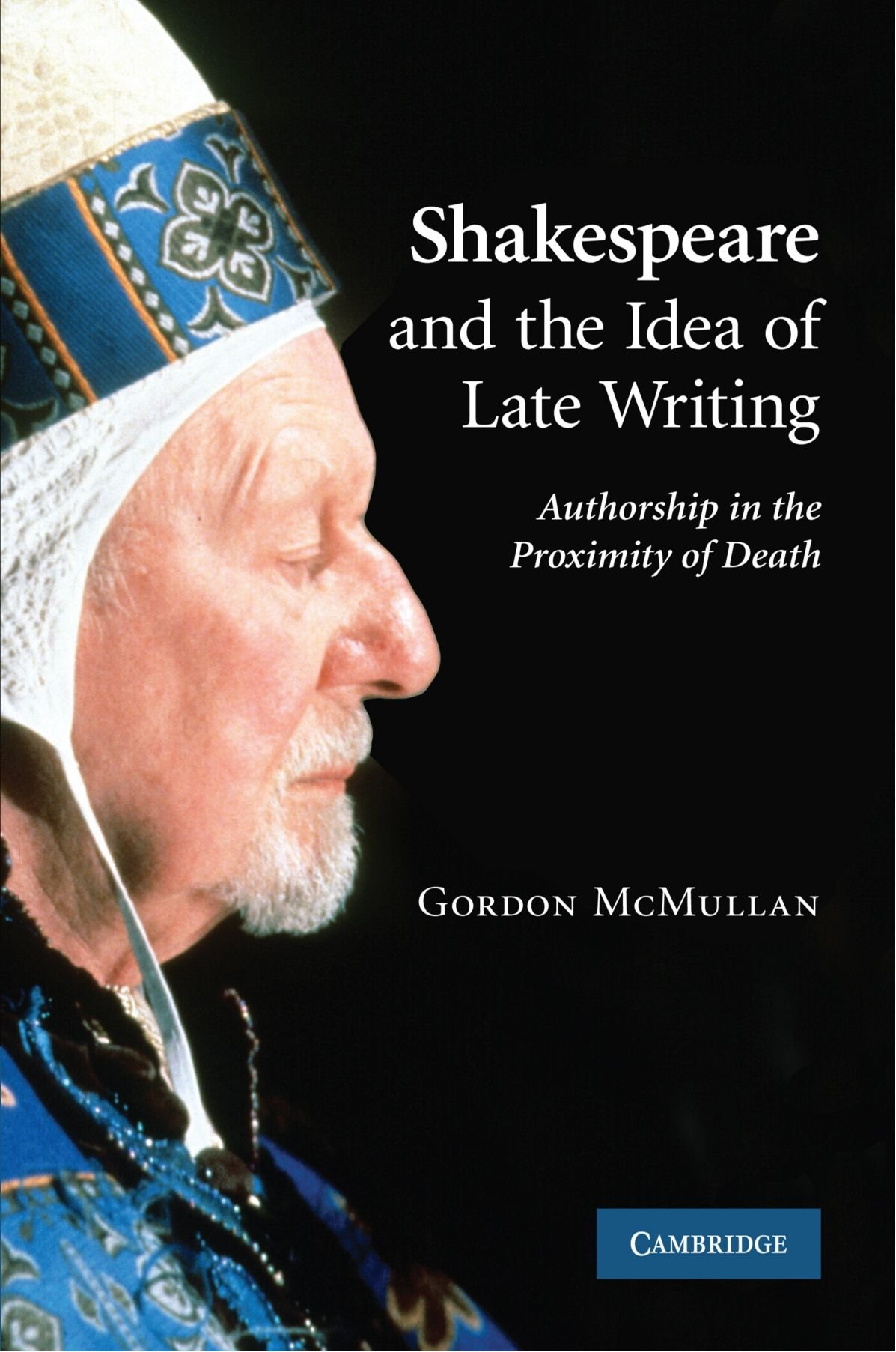 Download Shakespeare and the Idea of Late Writing: Authorship in the Proximity of Death ebook