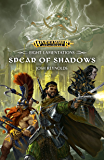 Eight Lamentation: Spear of Shadows (Warhammer Age of Sigmar Book 1)